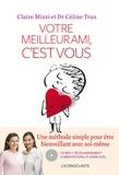 Claire Mizzi et Céline Tran - Votre meilleur ami, c'est vous.