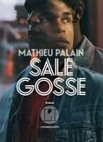 Mathieu Palain - Sale gosse.