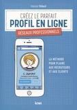 François Thibault - Créez le parfait profil en ligne - Réseaux professionnels.