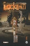 Rouages t.5 / Joe Hill, Gabriel Rodriguez   Hill, Joe (1972-....). Scénariste