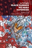 Warren Ellis et Juan José Ryp - Black Summer ; No Hero ; Supergod.