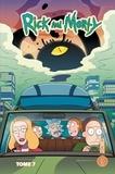 Dan Harmon et Justin Roiland - Rick & Morty Tome 7 : .