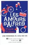 Maude Mihami - Les amours d'Alfréd - Romance à l'eau-de-vie.