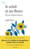 Rupi Kaur - Le soleil et ses fleurs.