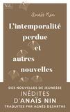 Anaïs Nin - L'intemporalité perdue et autres nouvelles de jeunesse.