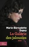 Marie-Bernadette Dupuy - La galerie des jalousies Tome 3 : .