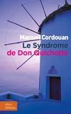 Manuel Cordouan - Le syndrome de Don Quichotte.