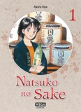 Akira Oze - Natsuko no sake Tome 1 : .