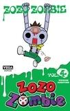 Yasunari Nagatoshi - Zozo Zombie Tome 4 : .