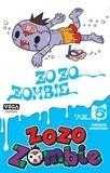 Yasunari Nagatoshi - Zozo Zombie 6 : Zozo Zombie - Tome 6.