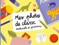 Dominique Foufelle - Mes photos de classe - Maternelle et élémentaire.