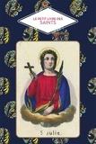Christine Barrely et Saskia Leblon - Le petit livre des saints.