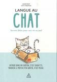 Dannyboy et Kate Freeman - Langue au chat - Secrets félins pour une vie au poil.