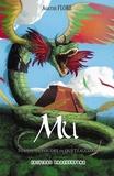 Agathe Flore - Mû Tome 2 : La foudre de quetzalcoatl.