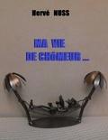 Hervé NUSS - Ma vie de chômeur.....