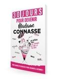 Madame Connasse - 30 jours pour devenir Madame Connasse.