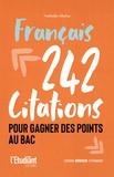 Nathalie Blaise - 242 citations pour gagner des points au bac - Français.