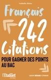 Nathalie Blaise - Français - 242 citations pour gagner des points au bac.