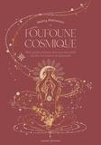 Malory Malmasson - Foufoune cosmique - Petit guide pratique vers une sexualité sacrée, consciente et épanouie.