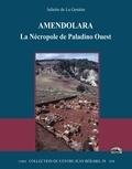 Juliette de La Genière - Amendolara - La nécropole de Paladino Ouest.