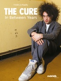Frédérick Rapilly - The Cure - In Between Years.