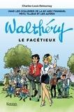 Charles-Louis Detournay - Walthéry le facétieux.