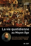 Justine Defrance - La vie quotidienne au Moyen Age.