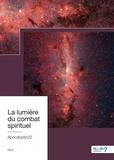 Apocalyptic22 - La lumière du combat spirituel.