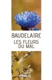 Charles Beaudelaire - Les Fleurs du mal.