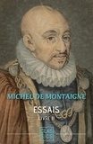 Michel De Montaigne - Essais - Tome II.