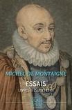 Michel De Montaigne - Essais - Tomes II (suite) et III.