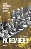 Eric David - Le procès de Nuremberg - Droit de la force et force du droit.