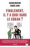 Rachid Benzine et Ismaël Saidi - Finalement, il y a quoi dans le Coran ?.