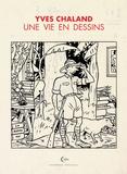 Jean-Christophe Ogier - Yves Chaland - Une vie en dessins.