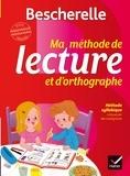 Nicole Amram et Fanny Griloux - Ma méthode de lecture et d'orthographe.