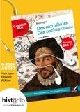 Montaigne et Nancy Oddo - Des cannibales, Des coches (Essais) Bac 2020 : mise en voix par Féodor Atkine + dossier - l'oeuvre mise en voix par Féodor Atkine, avec un dossier spécial lycée.