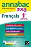 Sylvie Dauvin et Jacques Dauvin - Français 1re séries technologiques STMG, STI2D, STL, ST2S, STD2A - Sujets et corrigés.