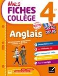 Nada Prévot et Sylvie Collard - Mes fiches collège Anglais 4e - nouveau programme.