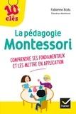 Fabienne Bodu - La pédagogie Montessori - Comprendre ses fondamentaux et les mettre en application.