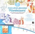 Kathleen Maurand Soler et Aurélia-Stéphanie Bertrand - Calendrier familial Montessori - Bien s'organiser toute l'année grâce à la pédagogie Montessori. De septembre 2020 à janvier 2020.