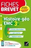 Florence Holstein et Monique Redouté - Fiches brevet Histoire-géographie EMC 3e - fiches de révision pour le nouveau brevet.