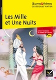 Les Mille et Une Nuits - suivi d'un dossier thématique « Arts et sciences au temps des califes ».