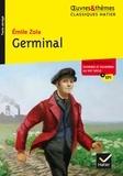 Emile Zola et Marigold Bobbio - Germinal - suivi d un dossier thématique « Ouvriers et ouvrières au XIXe siècle ».