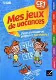 Julia Georges et Florence Toulliou - Mes jeux de vacances - CE1 vers le CE2.