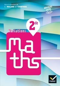 Christophe Roland et Paul Darthos - Variations Maths 2nde.