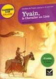 Chrétien de Troyes - Yvain, le Chevalier au Lion.