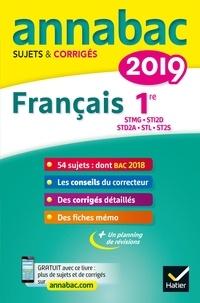 Sylvie Dauvin et Jacques Dauvin - Français 1re séries technologiques STMG, STI2D, STD2A, STL, ST2S - Sujets et corrigés.