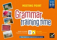 Josette Starck et Paul Larreya - Anglais 1re/Tle B1/B2 Meeting point - Grammar training time.