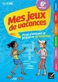 Sylvie Collard-Rebeyrolle et Catherine Delacourt - Cahier de vacances Mes jeux de vacances 6e vers la 5e - pour réviser en s amusant.