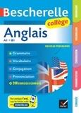 Jeanne-France Bignaux et Sylvie Collard-Rebeyrolle - Bescherelle Anglais collège - grammaire, conjugaison, vocabulaire, prononciation (A1-B1).